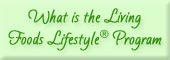 Living Foods Lifestyle Program